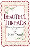 img - for Beautiful Threads: Pieces of Encouragement for Quilters book / textbook / text book