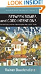 Between Bombs and Good Intentions:The...