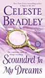 Scoundrel In My Dreams (The Runaway Brides) (0312943105) by Bradley, Celeste