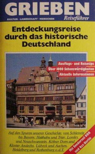 Entdeckungsreise durch das historische Deutschland.