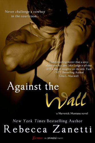 Image of Against the Wall (Maverick Montana Book 1)