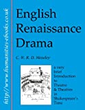 img - for English Renaissance Drama: An Introduction to Theatre and Theatres in Shakespeare's Time (Literature Insights) book / textbook / text book