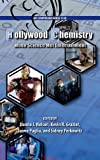 img - for By Sidney Perkowitz Hollywood Chemistry: When Science Met Entertainment (ACS Symposium Series) [Hardcover] book / textbook / text book