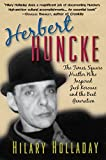Herbert Huncke: The Times Square Hustler Who Inspired Jack Kerouac and the Beat Generation