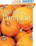 Seed, Sprout, Pumpkin, Pie (Picture t...