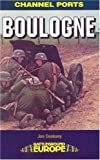 img - for BOULOGNE (Battleground Europe. the Channel Ports) book / textbook / text book