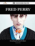 Elizabeth Buck Fred Perry 126 Success Facts - Everything You Need to Know about Fred Perry