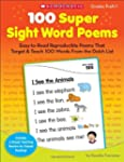 100 Super Sight Word Poems: Easy-to-R...