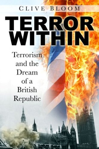 Terror Within: Terrorism and the Dream of a British Republic