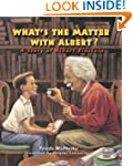 What's the Matter with Albert?: A Sto...