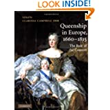 Queenship in Europe, 1660-1815: The Role of the Consort