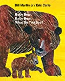 img - for Baby Bear, Baby Bear, What Do You See? Big Book (Brown Bear and Friends) book / textbook / text book