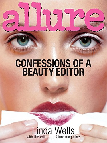 Allure: Confessions Of A Beauty Editor
