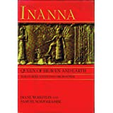 Inanna, queen of heaven and earth: Her stories and hymns from Sumer ~ Diane Wolkstein &...
