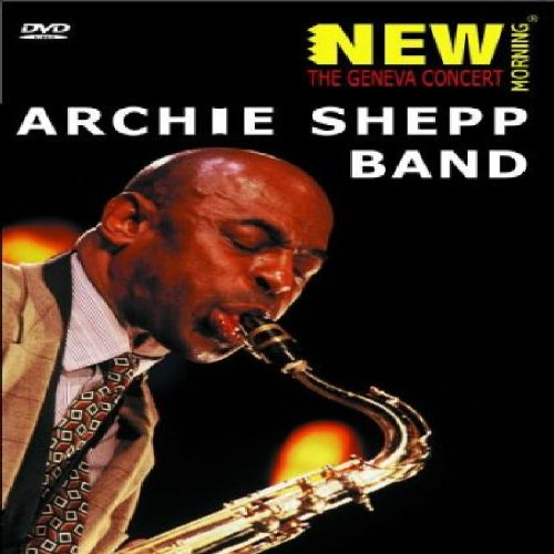 Archie Shepp Band: The Geneva Concert [DVD] [2001]