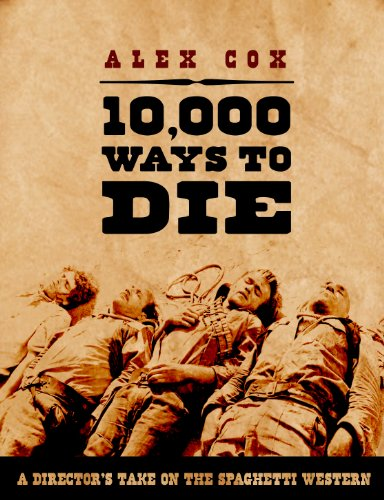 10000-ways-to-die-a-directors-take-on-the-spaghetti-western