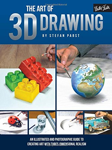 The Art of 3D Drawing: An illustrated and photographic guide to creating art with three-dimensional realism (Speed Painting compare prices)