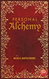 img - for Personal Alchemy: The Missing Ingredient For Law Of Attraction Success book / textbook / text book