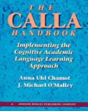 img - for The Calla Handbook: Implementing the Cognitive Academic Language Learning Approach book / textbook / text book