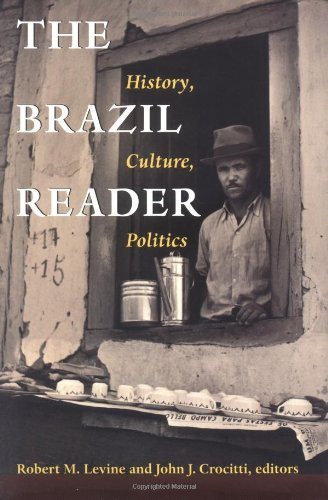 The Brazil Reader: History, Culture, Politics (The Latin...