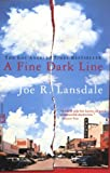 A Fine Dark Line (0446691674) by Lansdale, Joe R.