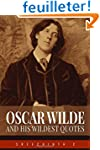 Oscar Wilde and his Wildest Quotes