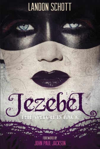 Landon Schott - Jezebel: The Witch Is Back