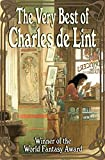 The Very Best of Charles de Lint