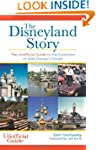 The Disneyland Story: The Unofficial...