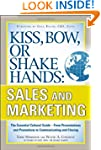 Kiss, Bow, or Shake Hands, Sales and...