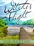 Witches In Flight (WitchLight Trilogy: Book 3)