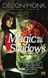 Magic in the Shadows (Allie Beckstrom, Book 3)