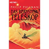 "Das Bernstein-Teleskop. His Dark Materials 03von ""Philip Pullman"""