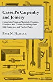 img - for Cassell's Carpentry and Joinery - Comprising Notes on Materials, Processes, Principles, and Practice, Including about 1800 Engravings and Twelve Plates book / textbook / text book