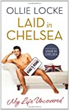 Book - Laid in Chelsea: My Life Uncovered
