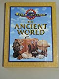 WORLD EXPLORER: ANCIENT WORLD 3RD EDITION STUDENT EDITION 2003C (Prentice Hall World Explorer)