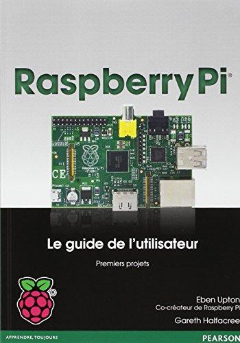 Raspberry Pi : guide de l'utilisateur