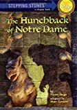 Image of The Hunchback of Notre Dame (A Stepping Stone Book)