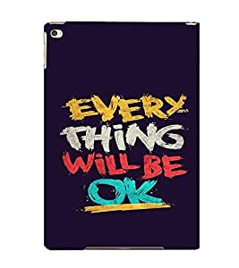 EPICCASE Things will be ok Mobile Back Case Cover For Apple Ipad Air (Designer Case)