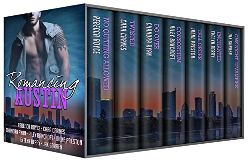 Romancing Austin: A multi-genre contemporary romance anthology