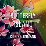 Butterfly Island | Corina Bomann,Alison Layland - translator