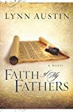 Faith of My Fathers (Chronicles of the Kings #4) (Volume 4)