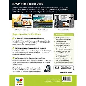 MAGIX Video deluxe 2016: Das Buch zur Software. Schritt für Schritt zum perfekten Video - für alle