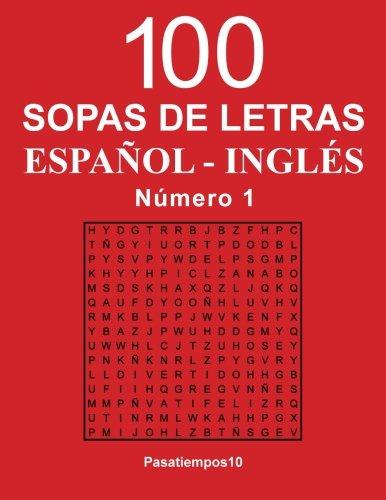 100 Sopas de letras Español - Ingles - N. 1 (Volume 1)  [Pasatiempos10] (Tapa Blanda)