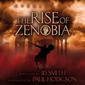 The Rise of Zenobia: Overlord, Book 1 | [JD Smith]
