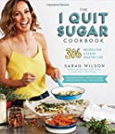 The I Quit Sugar Cookbook: 306 Recipe...