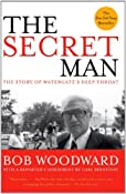 The Secret Man: The Story of Watergate's Deep Throat: Bob Woodward: 9780743287166: Amazon.com: Books