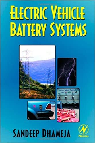 Electric Vehicle Battery Systems written by Sandeep Dhameja