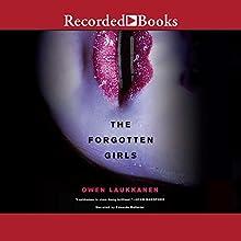 The Forgotten Girls: Stevens and Windermere, Book 6 Audiobook by Owen Laukkanen Narrated by Edoardo Ballerini