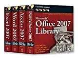 img - for By John Walkenbach Office 2007 Library: Excel 2007 Bible, Access 2007 Bible, PowerPoint 2007 Bible, Word 2007 Bible [Paperback] book / textbook / text book